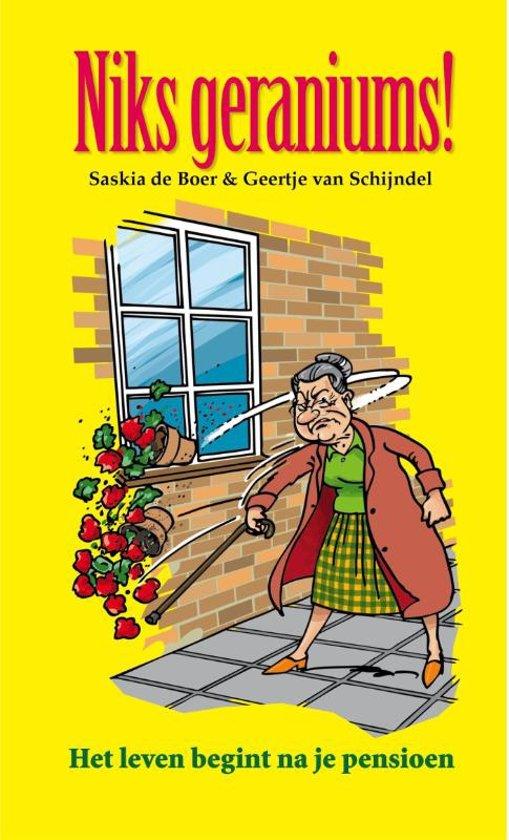 grappig boek voor het pensioen niks geraniums - Cadeau voor het pensioen van Oma